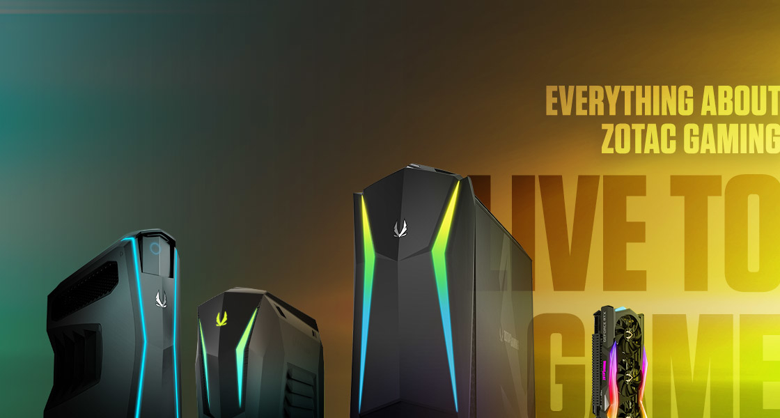 Everything about ZOTAC GAMING