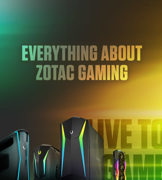 ZOTAC GAMINGのすべて