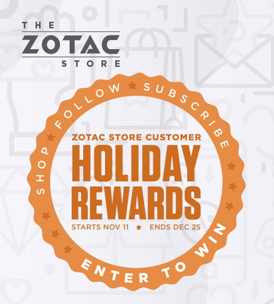 ZOTAC STORE Customer Holiday Rewards