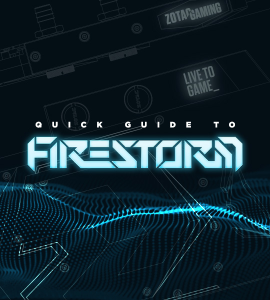 A QUICK GUIDE TO FIRESTORM