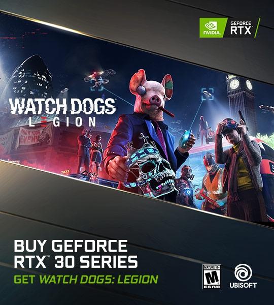 Buy GeForce RTX 30 Series, get Watch Dogs: Legion