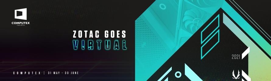 ZOTAC 參加 COMPUTEX 2021 Virtual 線上展