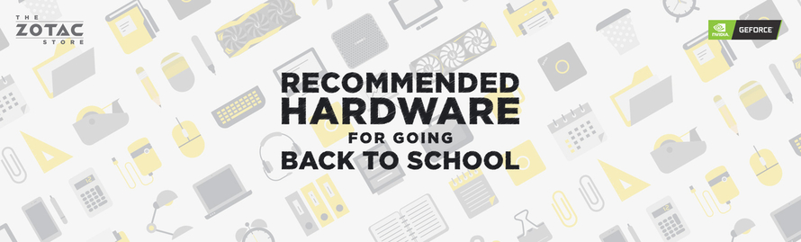 Back to School -  Recommended Hardware