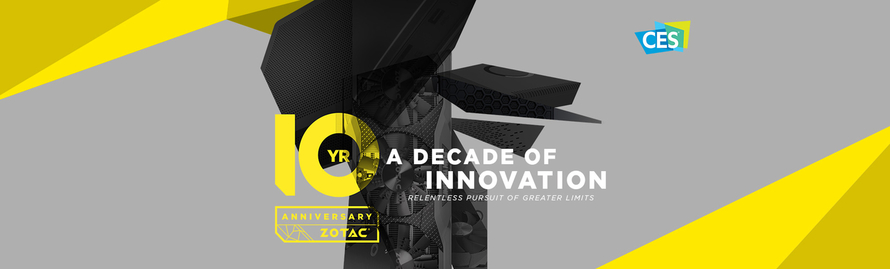 Experience 10 Years of ZOTAC Design and Engineering Excellence at CES 2017