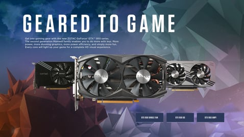Geared for Gaming with GeForce ® GTX 950