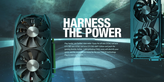 Power and efficiency with ZOTAC GeForce GTX 960