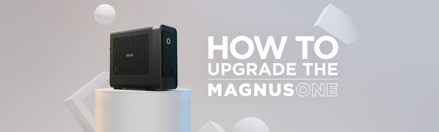How to Upgrade the MAGNUS ONE