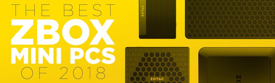 The Best ZBOX Mini PCs of 2018